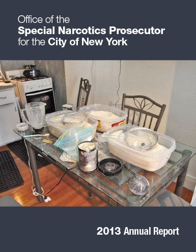 2013 report cover with photo of huge plastic Tubs of heroin on a table in a home